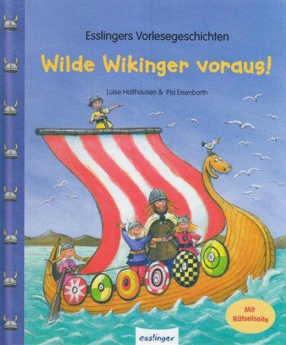 9783480224210: Wilde Wikinger voraus!: Esslingers Vorlesegeschichten
