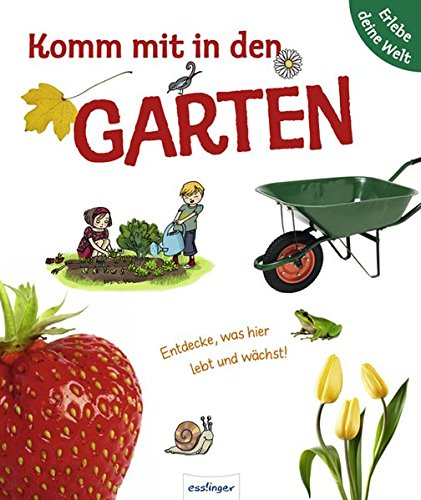 Komm mit in den Garten: Entdecke was: Pascal Hédelin