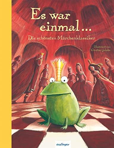 9783480224807: Esslinger Hausbücher: Es war einmal ...: Die schönsten Märchenklassiker