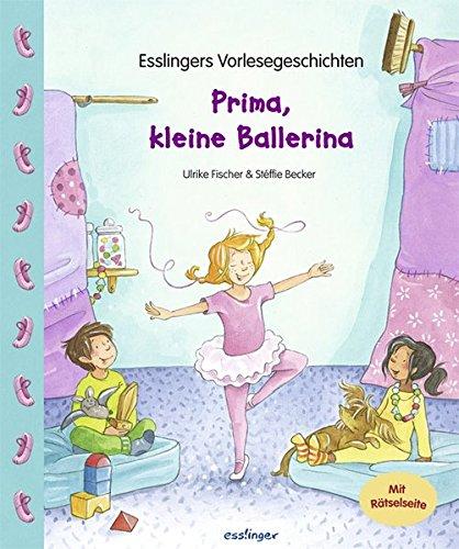 9783480226733: Prima, kleine Ballerina: Esslingers Vorlesegeschichten