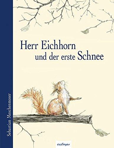 9783480227501: Herr Eichhorn und der erste Schnee