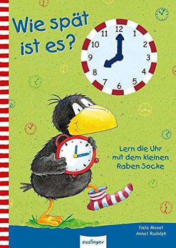 9783480227679: Wie spät ist es?: Lern die Uhr mit dem kleinen Raben Socke