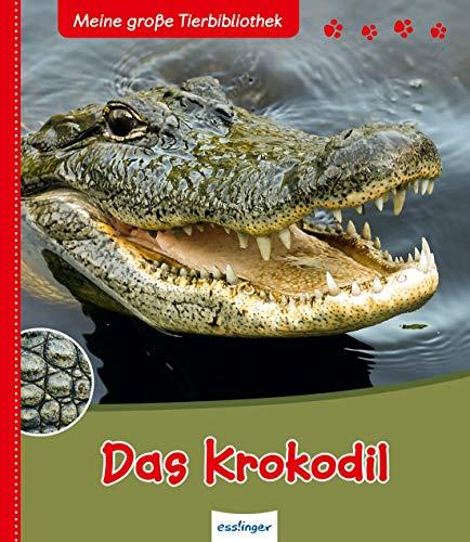 9783480228294: Das Krokodil: Meine gro�e Tierbibliothek