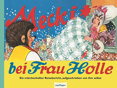 9783480228416: Mecki bei Frau Holle