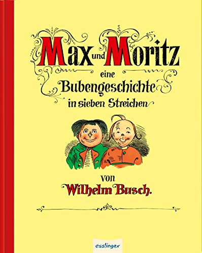 9783480232048: Max und Moritz - Eine Bubengeschichte in sieben Streichen, Jubiläumsausgabe