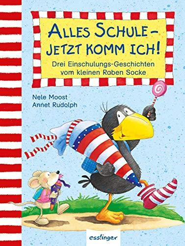 Kleiner Rabe Socke: Alles Schule - jetzt komm ich!, Drei Einschulungs-Geschichten vom kleinen Raben...