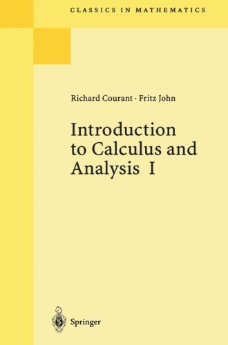 9783480650583: Introduction to Calculus and Analysis, Vol. 1 (Classics in Mathematics) 1999 edition by Courant, Richard, John, Fritz (1998) Paperback