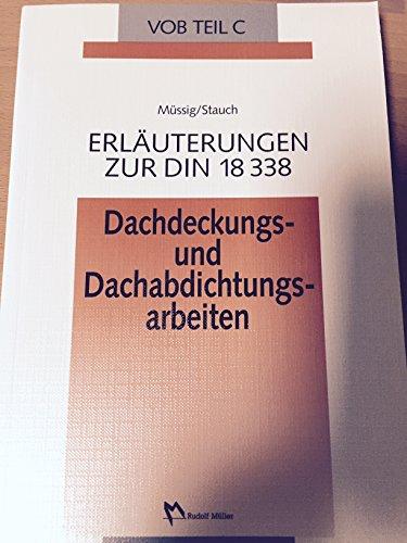 9783481000769: Erläuterungen zur VOB Teil C. Dachdeckungs- und Dachabdichtungsarbeiten - DIN 18 338