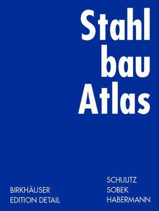9783481007911: Stahlbau Atlas. Geschossbauten