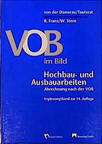 9783481011345: VOB im Bild. Hochbau- und Ausbauarbeiten. Mit Ergänzungsband 1998. Abrechnung nach der VOB: 2 Bde.