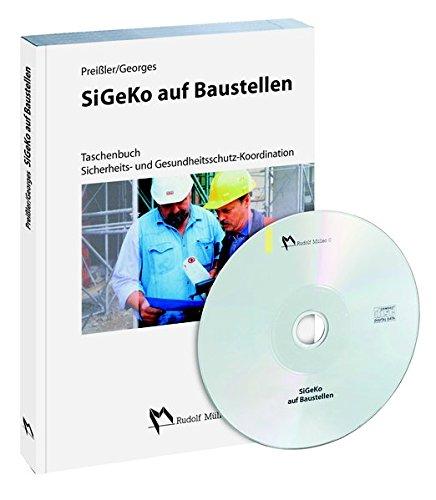 9783481018009: SiGeKo auf Baustellen: Taschenbuch zur Sicherheits- und Gesundheitsschutz-Koordination mit CD-Rom