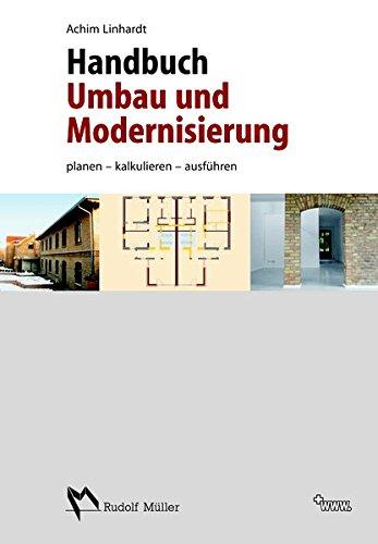 Handbuch Umbau und Modernisierung: Achim Linhardt