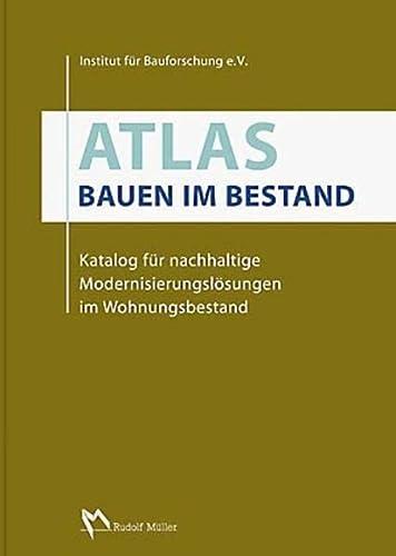 Atlas - Bauen im Bestand: Dirk Fanslau-G�rlitz