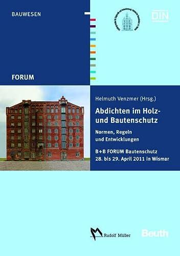Abdichten im Holz- und Bautenschutz: Helmuth Venzmer