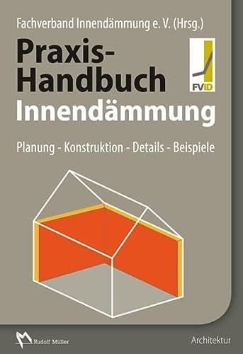 9783481029739: Praxis-Handbuch Innendämmung: Planung - Konstruktion - Details - Beipsiele