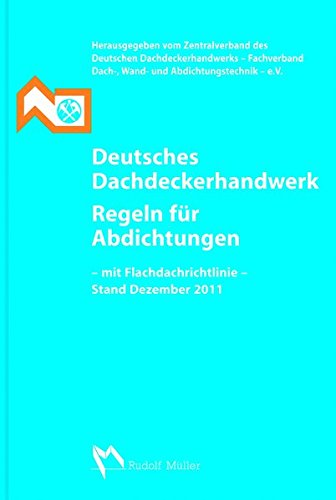 Deutsches Dachdeckerhandwerk, Regeln für Abdichtungen