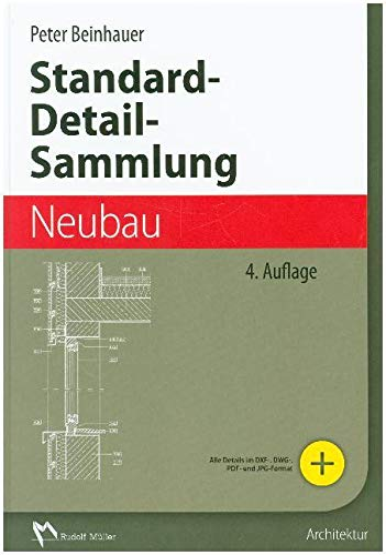 Standard-Detail-Sammlung Neubau: Peter Beinhauer
