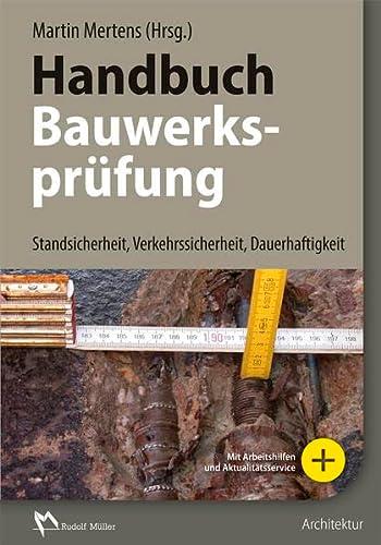Handbuch Bauwerksprüfung: Martin Mertens