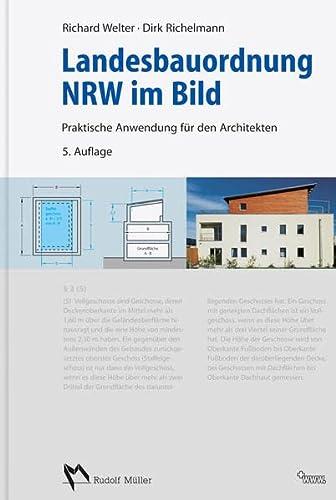 Landesbauordnung NRW im Bild: Richard Welter