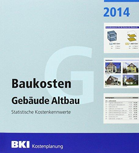 BKI Baukosten Altbau 2014 - Statistische Kostenkennwerte 1