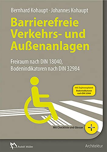 9783481033163: Barrierefreie Verkehrs- und Außenanlagen: Freiraum nach DIN 18040 und weiteren Regelwerken