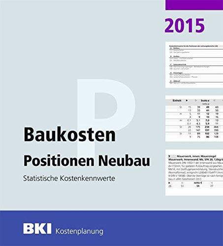 BKI Baukosten 2015 Positionen Neubau