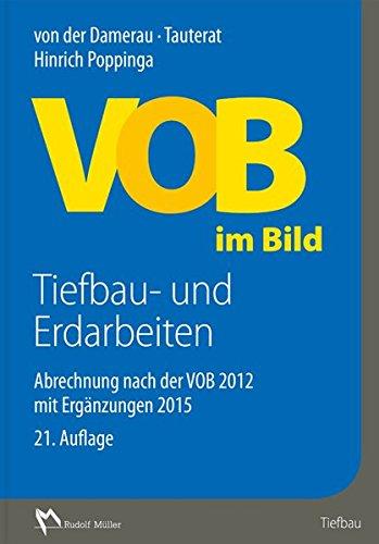 9783481034030: VOB im Bild - Tiefbau- und Ausbauarbeiten: Abrechnung nach der VOB 2012 mit Erg�nzungen 2015