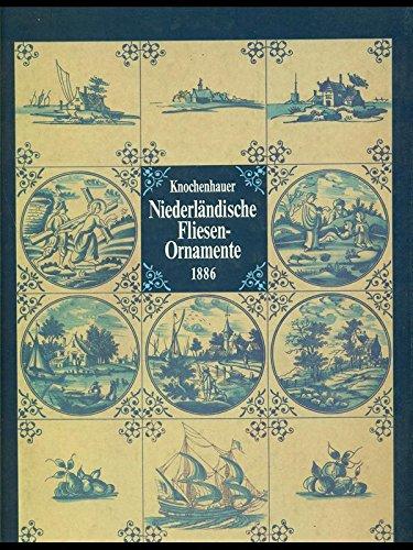 9783481146818: NIEDERLANDISCHE FLIESEN-ORNAMENTE.