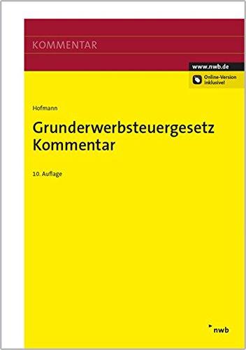 Grunderwerbsteuergesetz Kommentar: Ruth Hofmann