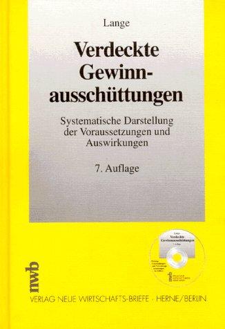 9783482422171: Verdeckte Gewinnausschüttungen. Systematische Darstellung der Voraussetzung und Auswirkungen.