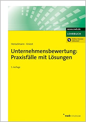9783482511257: Unternehmensbewertung: Praxisfälle mit Lösungen