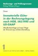 9783482524417: Immaterielle Güter in der Rechnungslegung nach HGB, IAS/IFRS und US-GAAP.