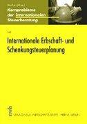 9783482533617: Internationale Erbschaft- und Schenkungsteuerplanung