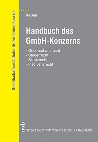 9783482534119: Handbuch des GmbH- Konzerns. Gesellschaftsrecht, Steuerrecht, Billanzrecht, Insolvenzrecht