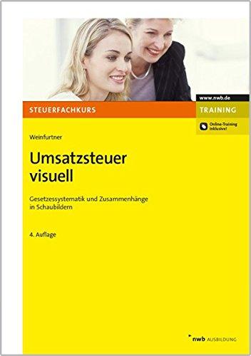 9783482544446: Umsatzsteuer visuell: Gesetzessystematik und Zusammenh�nge in Schaubildern