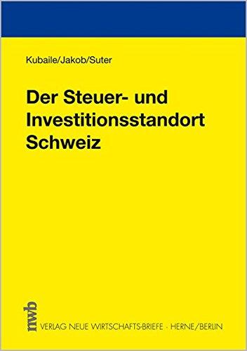 9783482548215: Der Steuer- und Investitionsstandort Schweiz