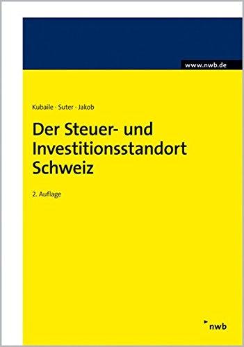 9783482548222: Der Steuer- und Investitionsstandort Schweiz