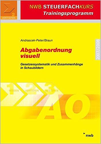 9783482549311: Abgabenordnung visuell. Gesetzessystematik und Zusammenhänge in Schaubildern (Lernmaterialien)