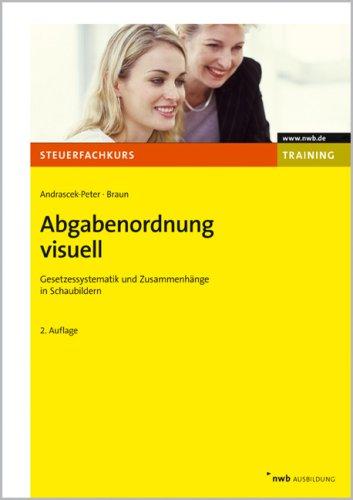 9783482549328: Abgabenordnung visuell: Gesetzessystematik und Zusammenhänge in Schaubildern