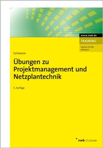 9783482562259: Übungen zu Projektmanagement und Netzplantechnik