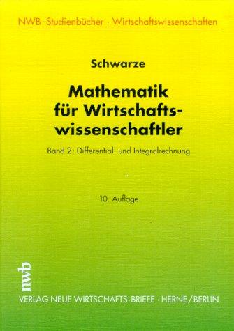 Mathematik für Wirtschaftswissenschaftler: Schwarze: