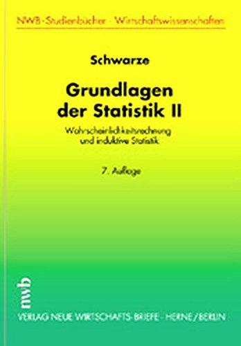 9783482568671: Grundlagen der Statistik II: Wahrscheinlichkeitsrechnung und induktive Statistik