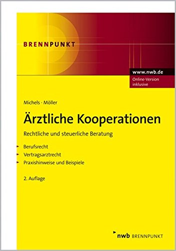 9783482573125: Ärztliche Kooperationen: Rechtliche und steuerliche Beratung