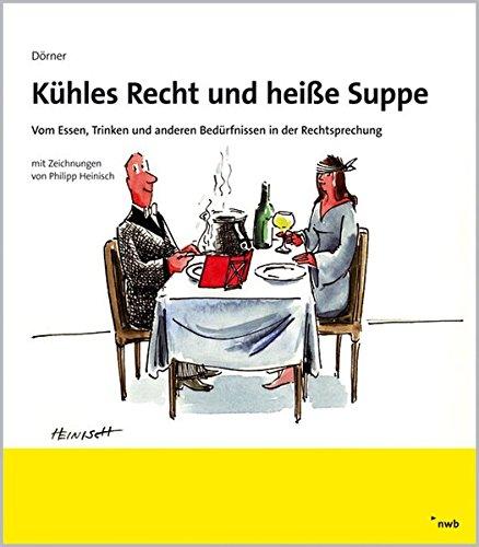 9783482589911: Kühles Recht und heiße Suppe