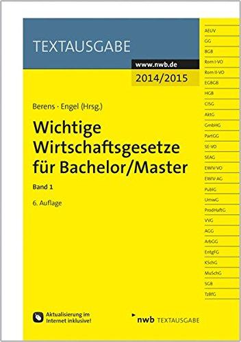 9783482595967: Wichtige Wirtschaftsgesetze f�r Bachelor 1