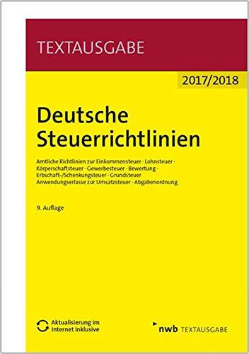 9783482599491: Deutsche Steuerrichtlinien (Aktualisierung im Internet inklusive.): Amtliche Richtlinien zur Einkommensteuer, Lohnsteuer, Körperschaftsteuer, ... zur Umsatzsteuer, Abgabenordnung.