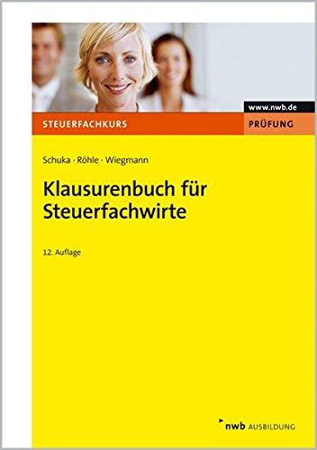 9783482632129: Klausurenbuch für Steuerfachwirte