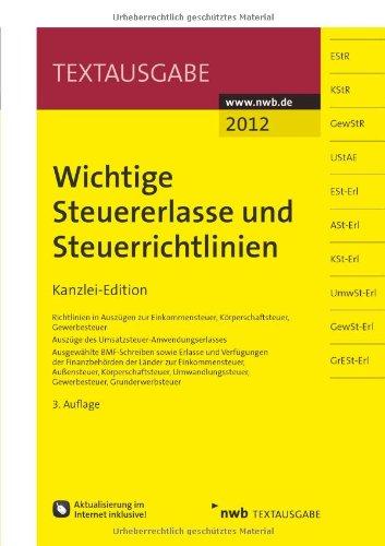 9783482633133: Wichtige Steuererlasse und Steuerrichtlinien: Kanzlei-Edition