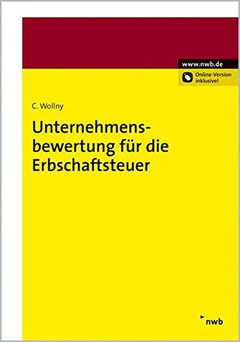 Unternehmensbewertung für die Erbschaftsteuer: Christoph Wollny