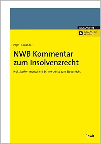 NWB Kommentar zum Insolvenzrecht: Marcus Backes